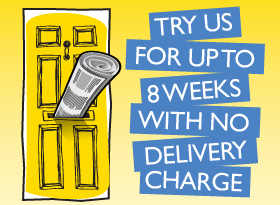 try us for up to eight weeks with no delivery charge